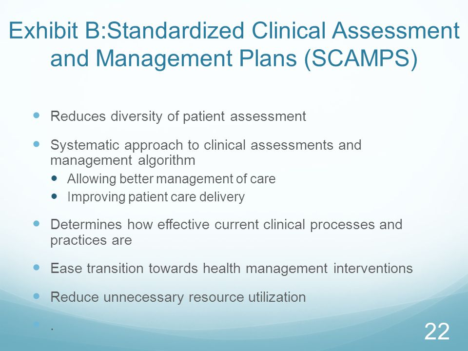Exhibit B:Standardized Clinical Assessment and Management Plans (SCAMPS)