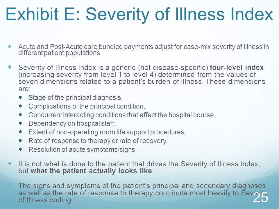 Exhibit E: Severity of Illness Index
