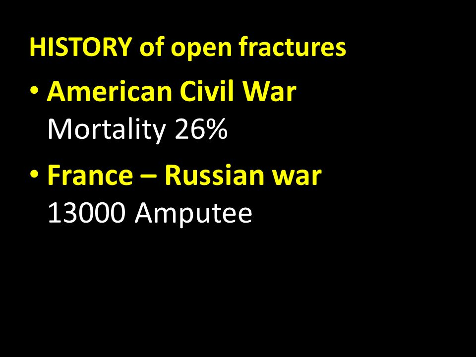 American Civil War Mortality 26% France – Russian war 13000 Amputee