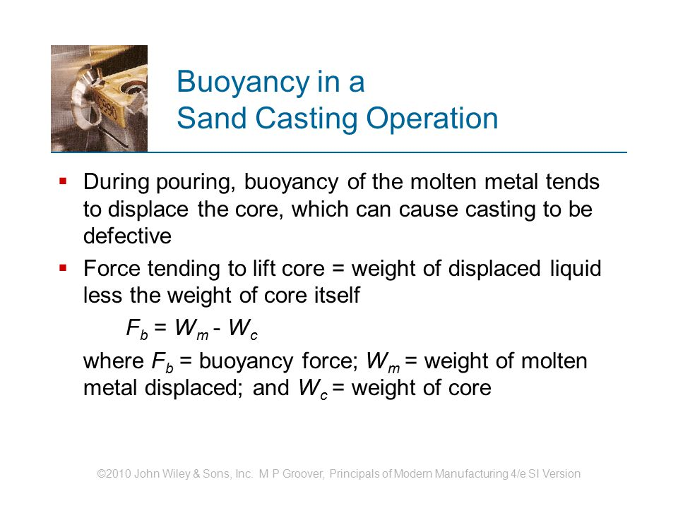 Buoyancy in a Sand Casting Operation