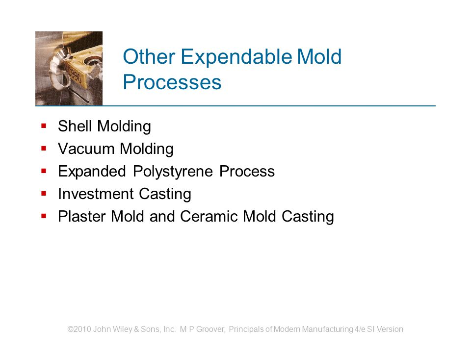 Other Expendable Mold Processes
