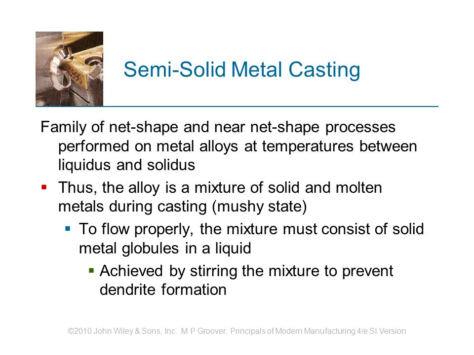 Semi-Solid Metal Casting