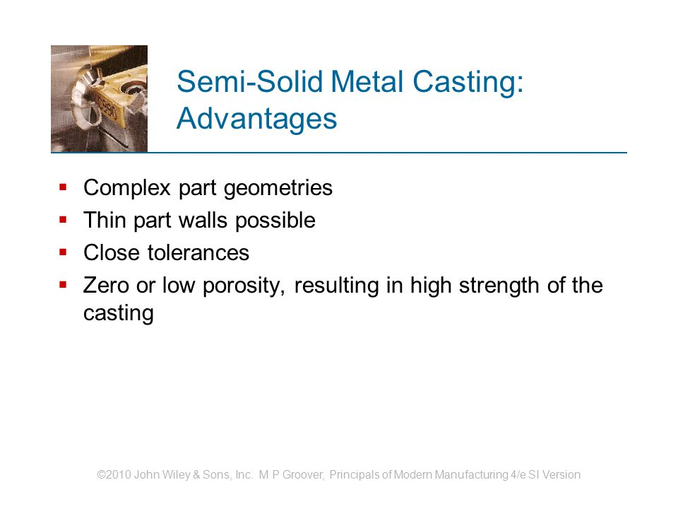 Semi-Solid Metal Casting: Advantages