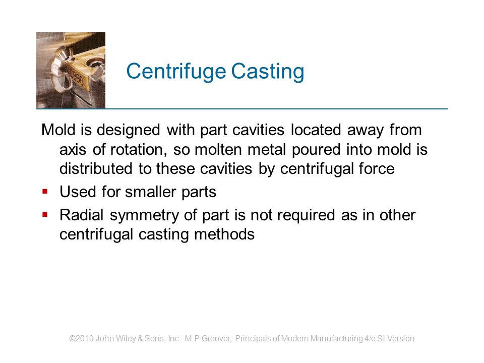 Centrifuge Casting