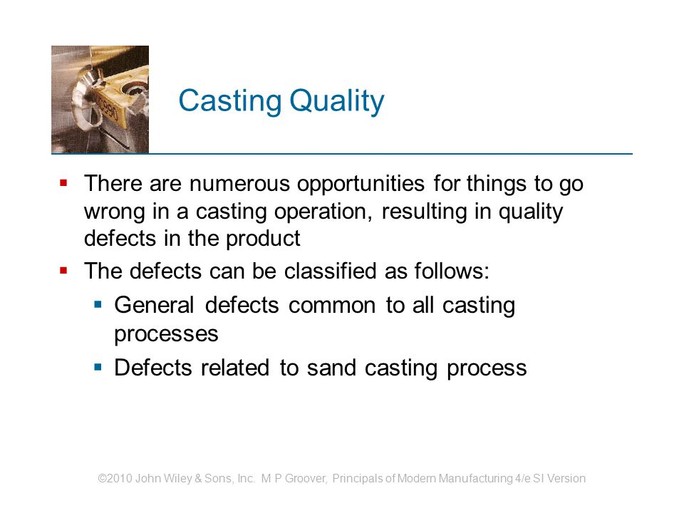 Casting Quality General defects common to all casting processes