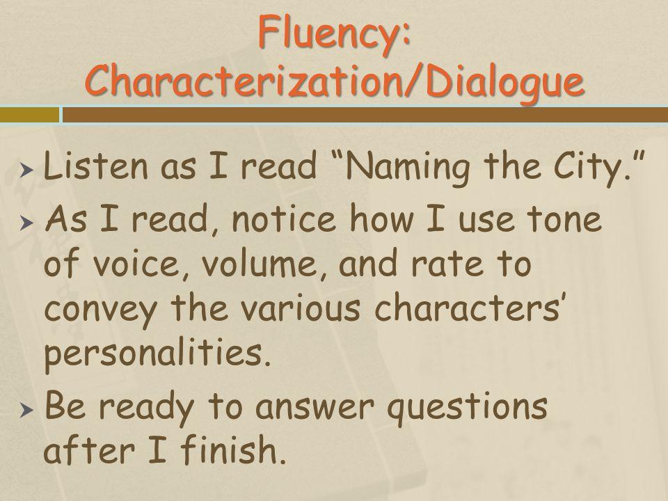 Fluency: Characterization/Dialogue