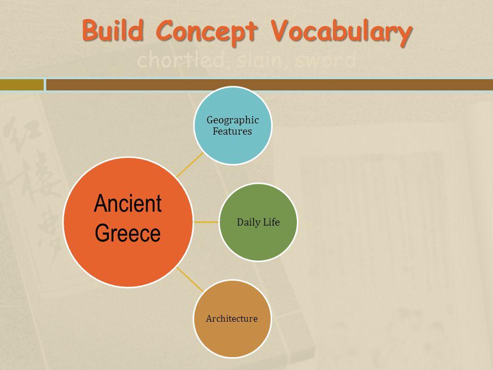 Build Concept Vocabulary chortled, slain, sword