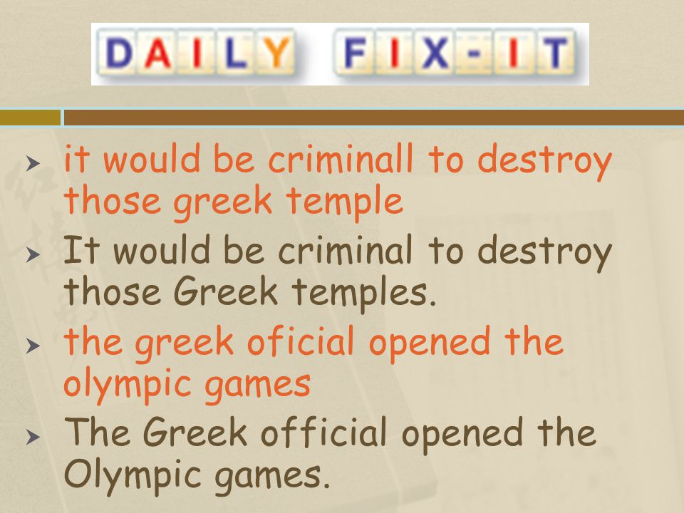 it would be criminall to destroy those greek temple