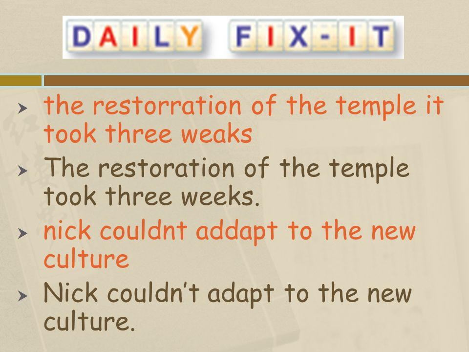 the restorration of the temple it took three weaks