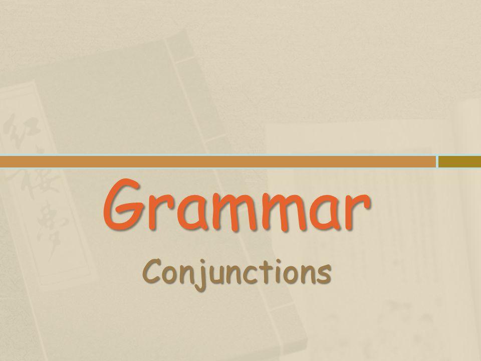 Grammar Conjunctions