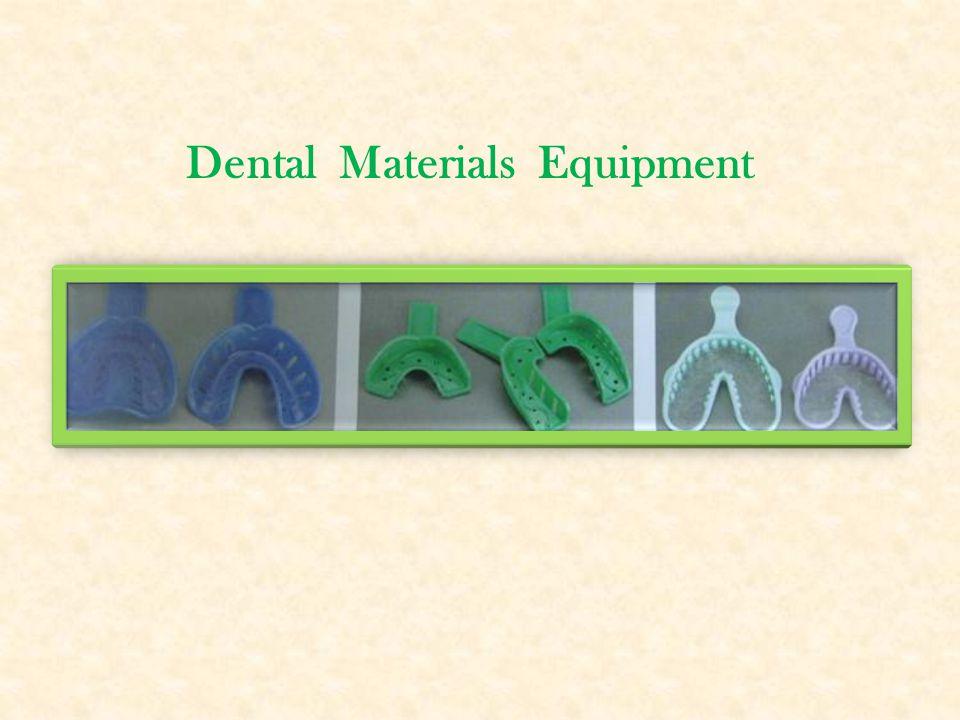 Dental Materials Equipment
