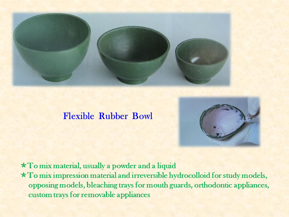 Flexible Rubber Bowl To mix material, usually a powder and a liquid