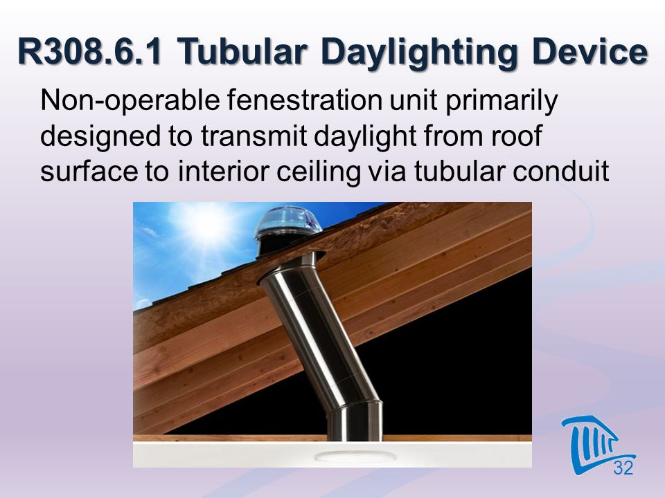 R308.6.1 Tubular Daylighting Device