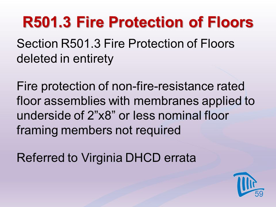 R501.3 Fire Protection of Floors