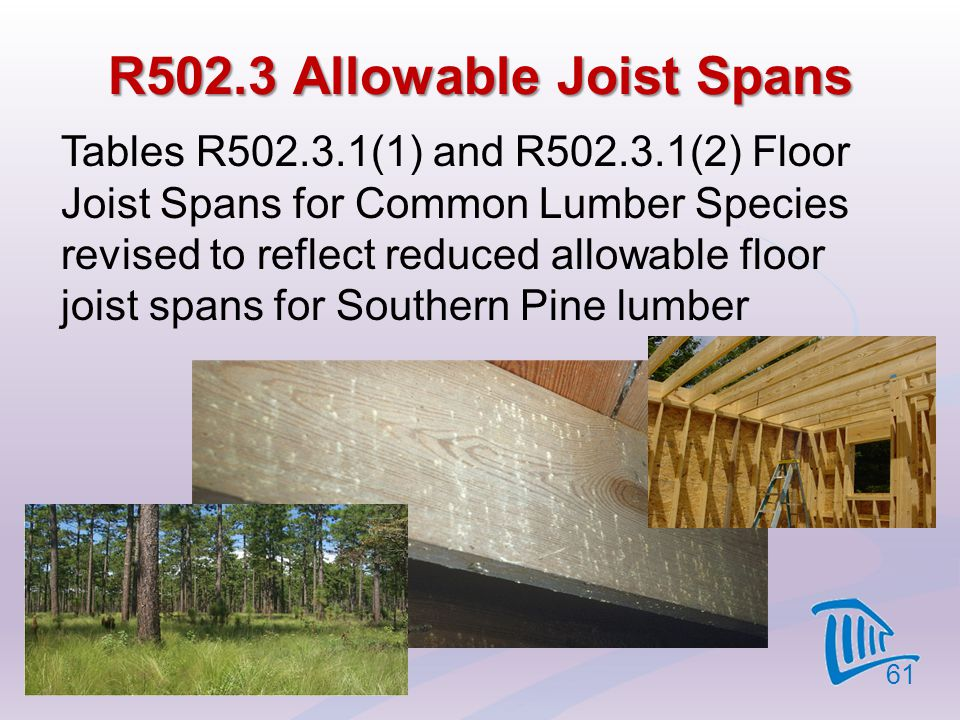 R502.3 Allowable Joist Spans