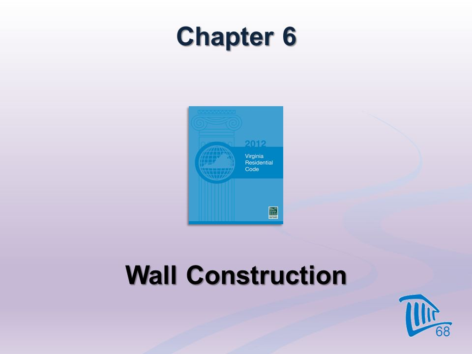 Chapter 6 Wall Construction