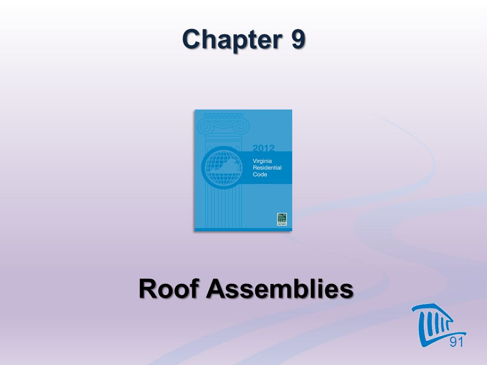 Chapter 9 Roof Assemblies