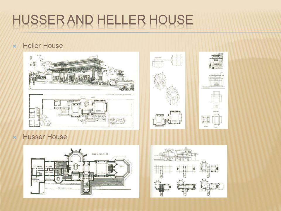 Husser and heller house