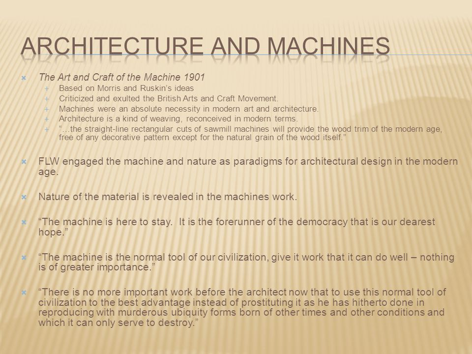 Architecture and machines