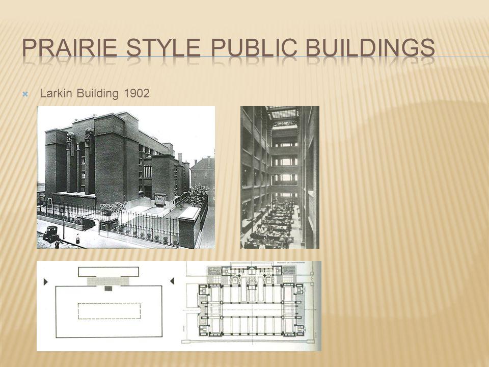 Prairie style public buildings