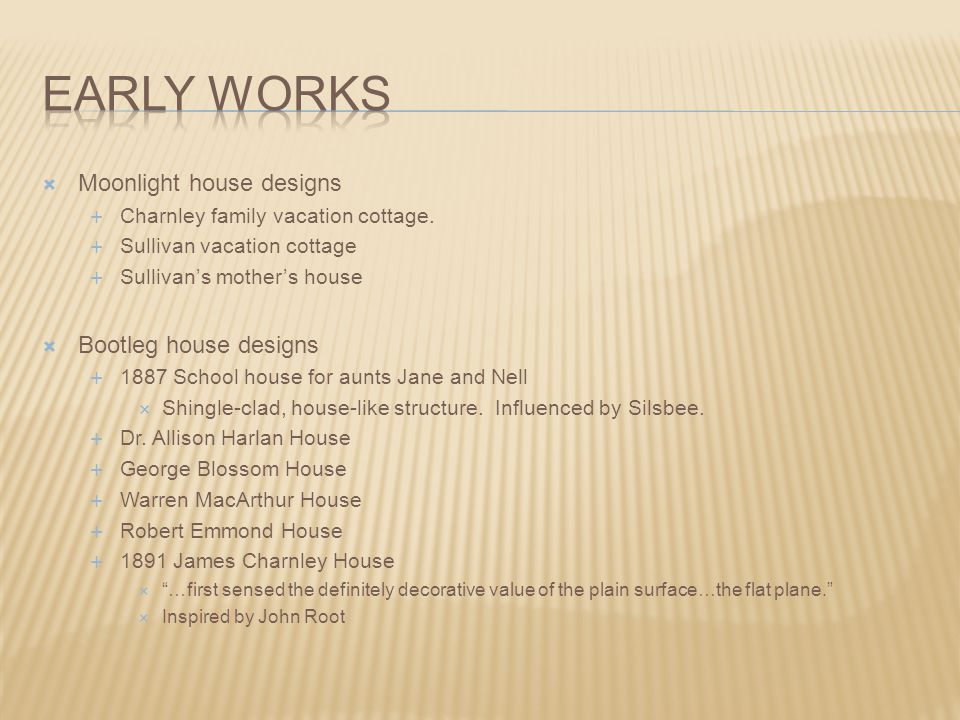 Early works Moonlight house designs Bootleg house designs