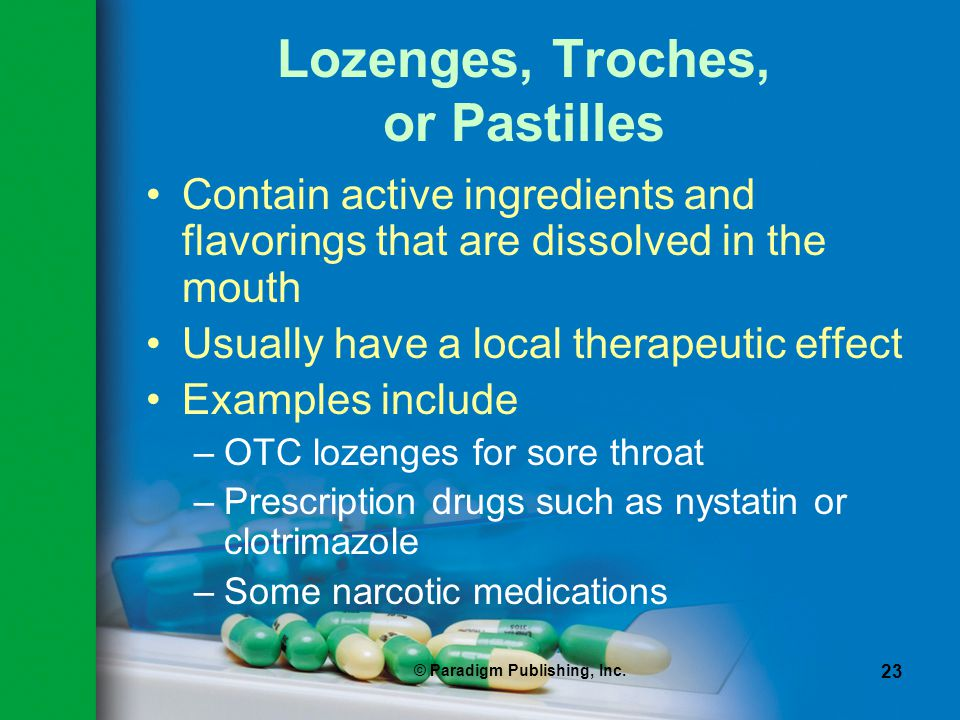 Lozenges, Troches, or Pastilles
