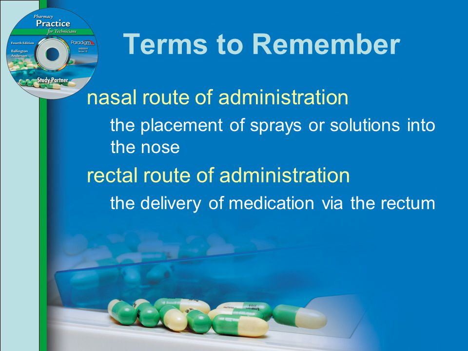 Terms to Remember nasal route of administration