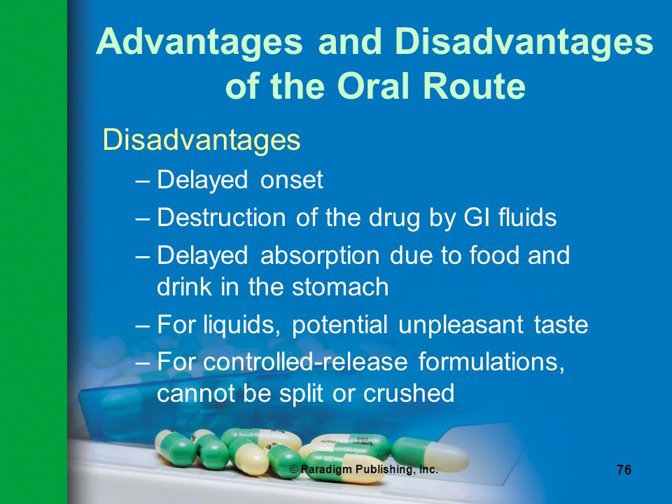 Advantages and Disadvantages of the Oral Route
