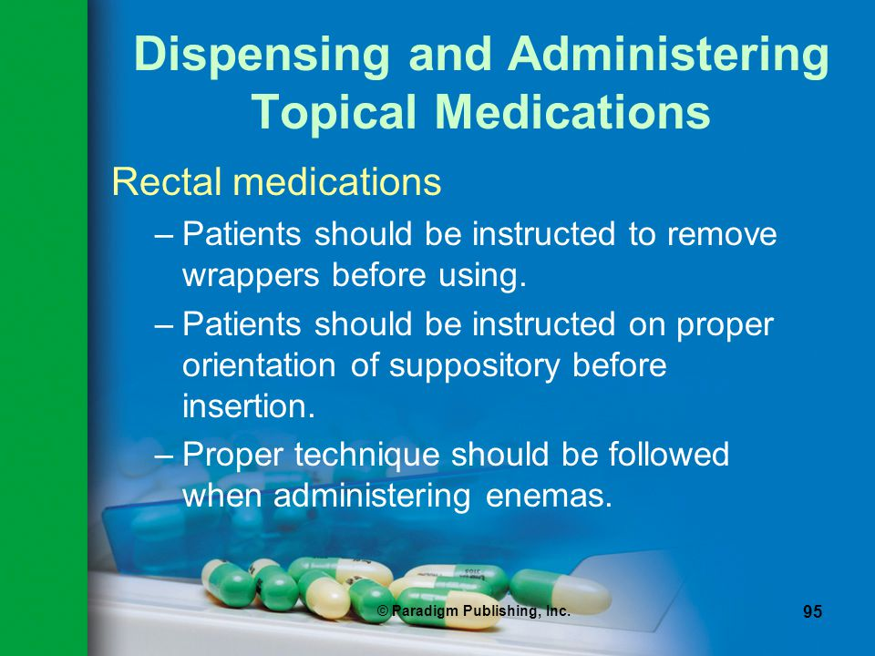 Dispensing and Administering Topical Medications