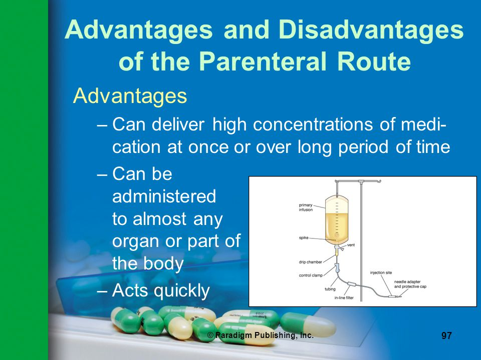 Advantages and Disadvantages of the Parenteral Route