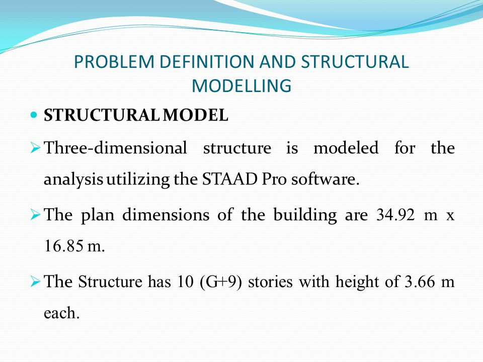 PROBLEM DEFINITION AND STRUCTURAL MODELLING