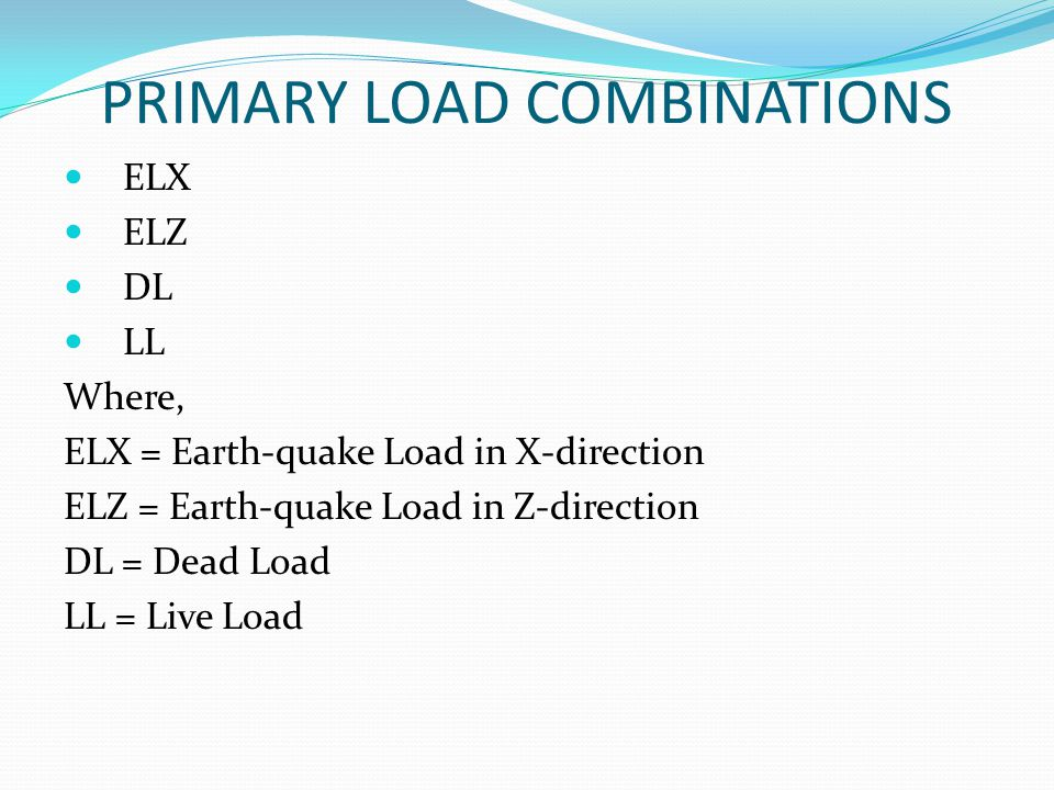 PRIMARY LOAD COMBINATIONS