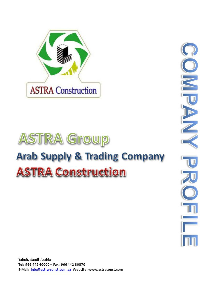 COMPANY PROFILE ASTRA Group ASTRA Construction