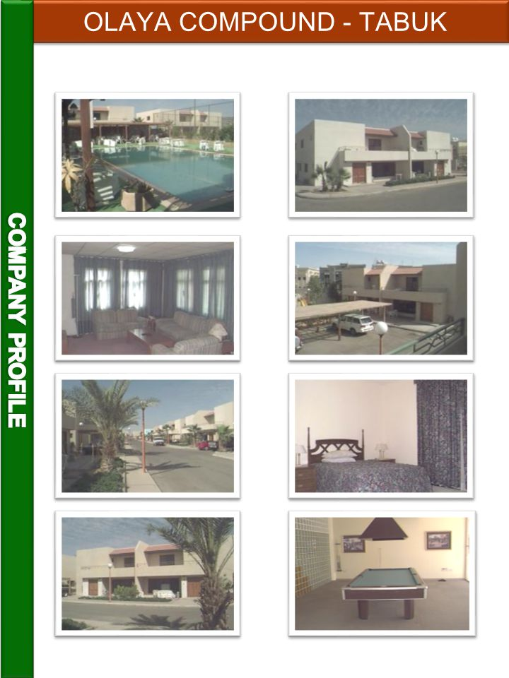 OLAYA COMPOUND - TABUK Olaya Compound Photos COMPANY PROFILE
