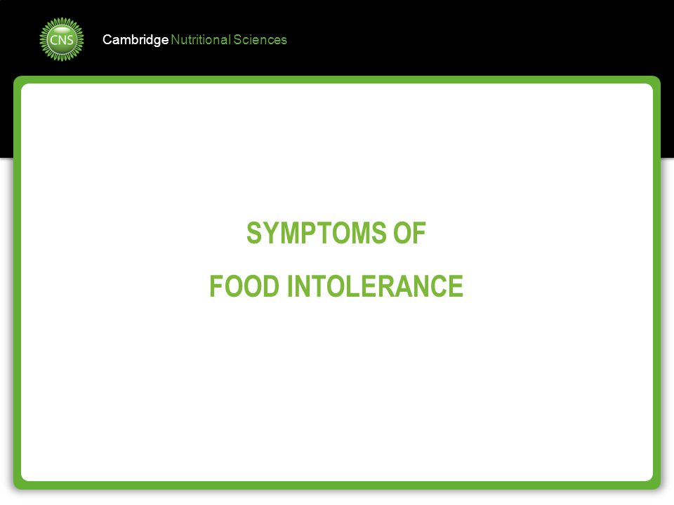 SYMPTOMS OF FOOD INTOLERANCE