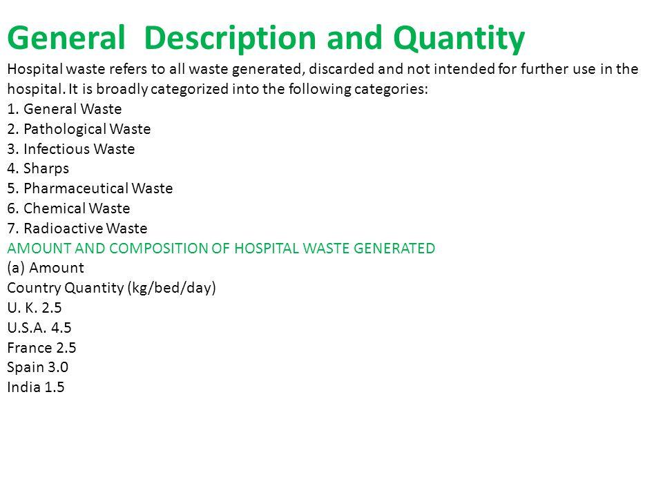 General Description and Quantity