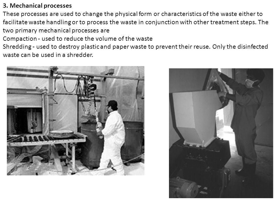 3. Mechanical processes