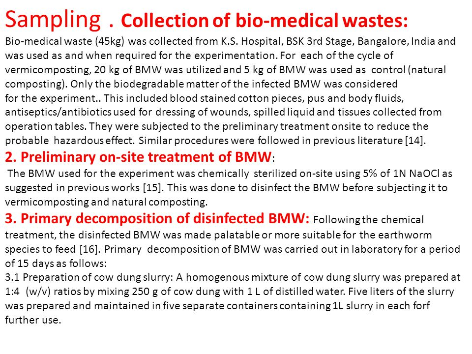 Sampling . Collection of bio-medical wastes: