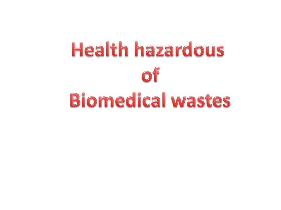 Health hazardous of Biomedical wastes