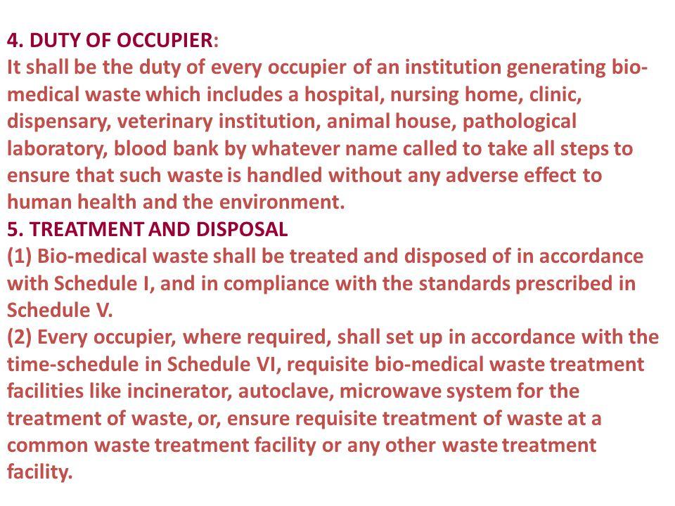4. DUTY OF OCCUPIER: