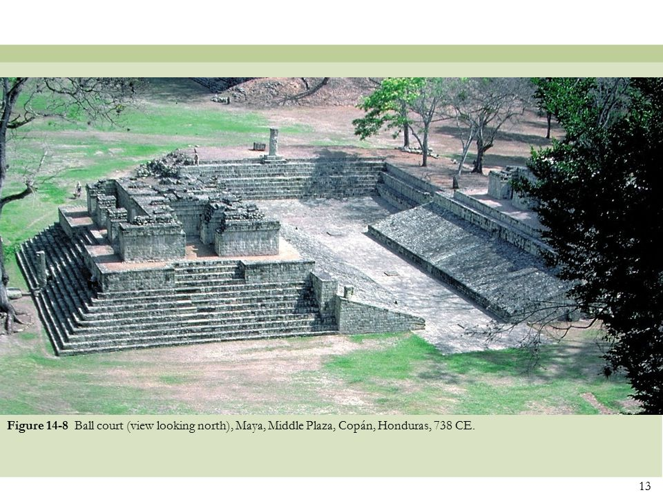 Figure 14-8 Ball court (view looking north), Maya, Middle Plaza, Copán, Honduras, 738 CE.