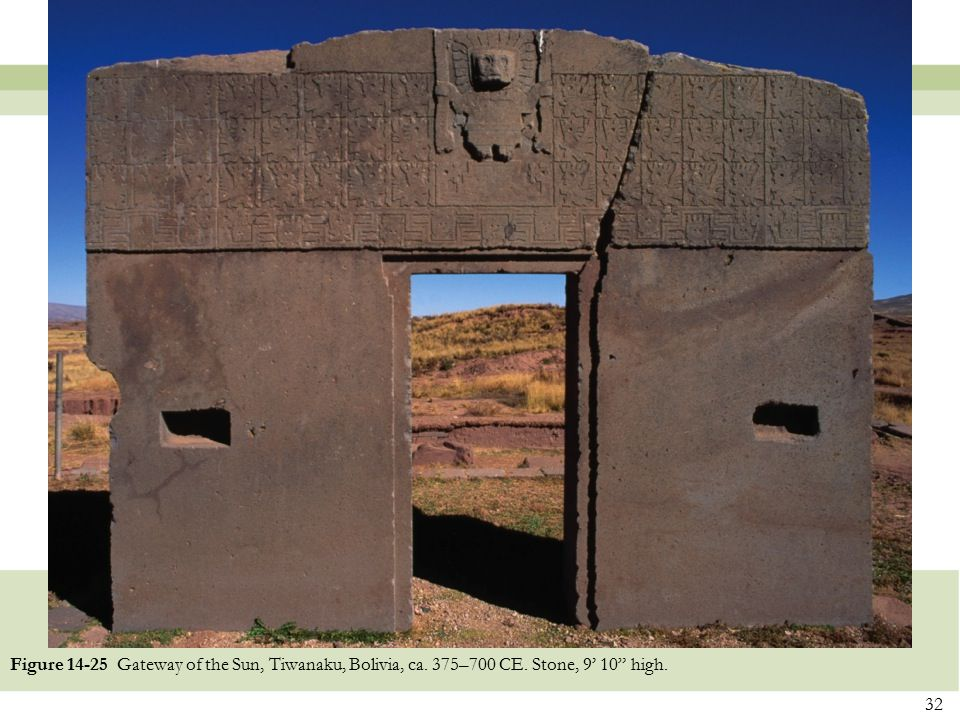Figure 14-25 Gateway of the Sun, Tiwanaku, Bolivia, ca. 375–700 CE
