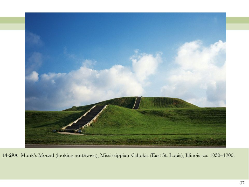 14-29A Monk's Mound (looking northwest), Mississippian, Cahokia (East St.