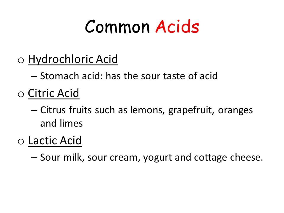 Common Acids Hydrochloric Acid Citric Acid Lactic Acid