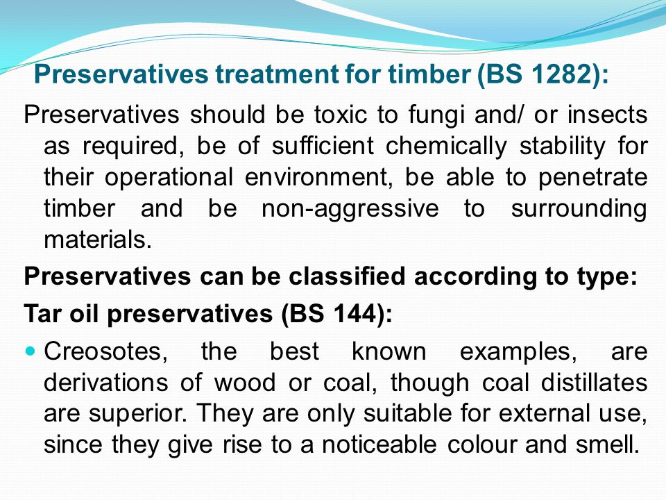Preservatives treatment for timber (BS 1282):