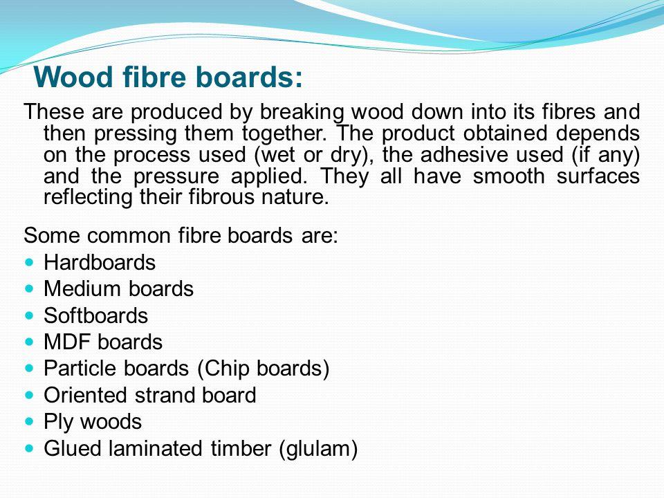 Wood fibre boards: