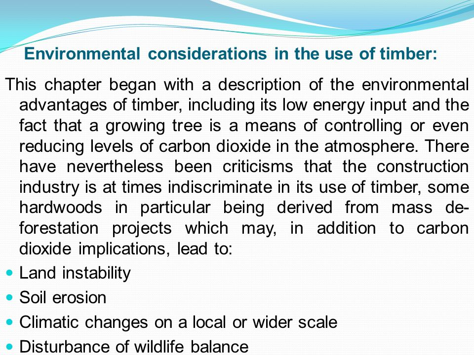 Environmental considerations in the use of timber: