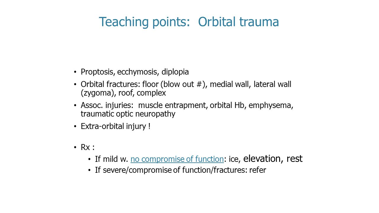 Teaching points: Orbital trauma