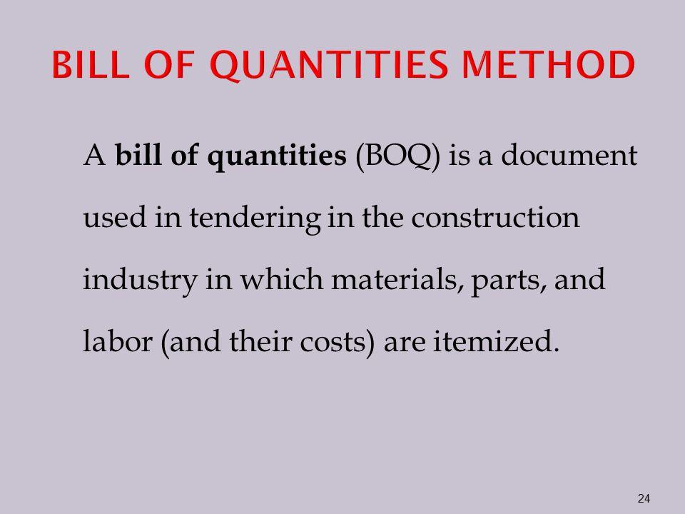 BILL OF QUANTITIES METHOD