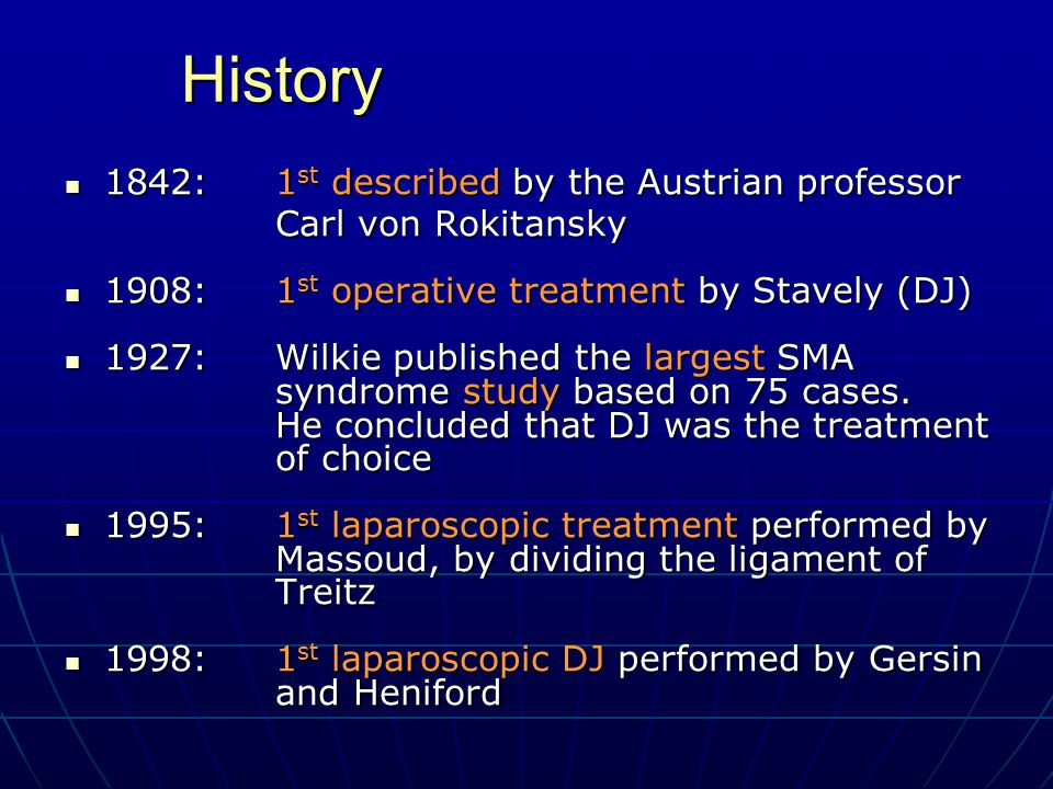 History 1842: 1st described by the Austrian professor